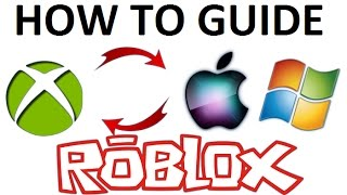 Cross Platform Pc & Xbox [ RoBlox ] How to Guide!