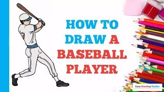 How to Draw a Baseball Player in a Few Easy Steps: Drawing Tutorial ...