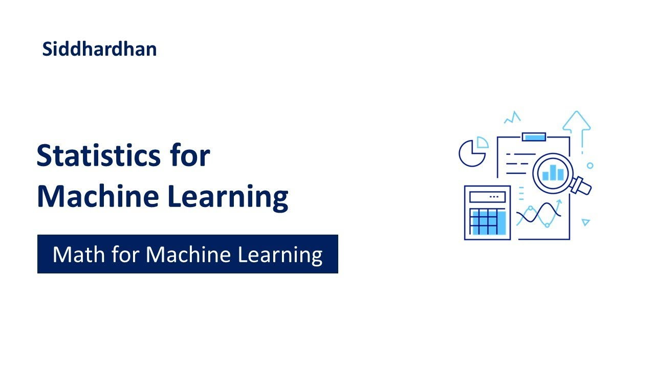 Statistics for Machine Learning | Machine Learning Course