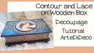 DIY:  Wooden box with contour and lace! Ξύλινο κουτί με κοντούρ και δαντέλα!