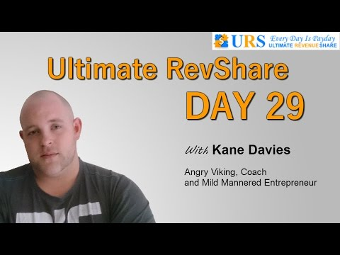 Ultimate RevShare (URS) – Day 29 Review – Passive Profits – Kane Davies