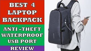 Best 4 Anti Theft Waterproof Laptop Backpack Bags with USB Port - Review