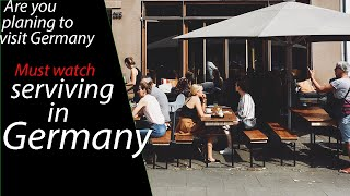 Serviving in germany(if you are planing to vist germany for the fist time you must watch this)