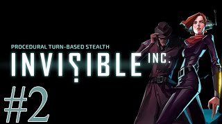 Invisible, Inc. - Episode 2 - Death Is Imminent
