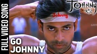 Go Johnny Full Video Song | Johnny Video Songs | Pawan Kalyan | Ramana Gogula | Geetha Arts
