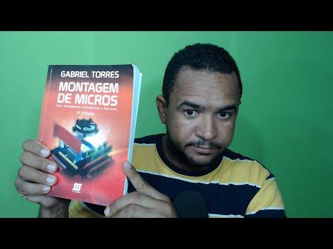 LANÇAMENTO: LIVRO DO GABRIEL TORRES - MONTAGEM DE MICROS