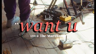 Want U - Ludic (Live @ The Warehouse)
