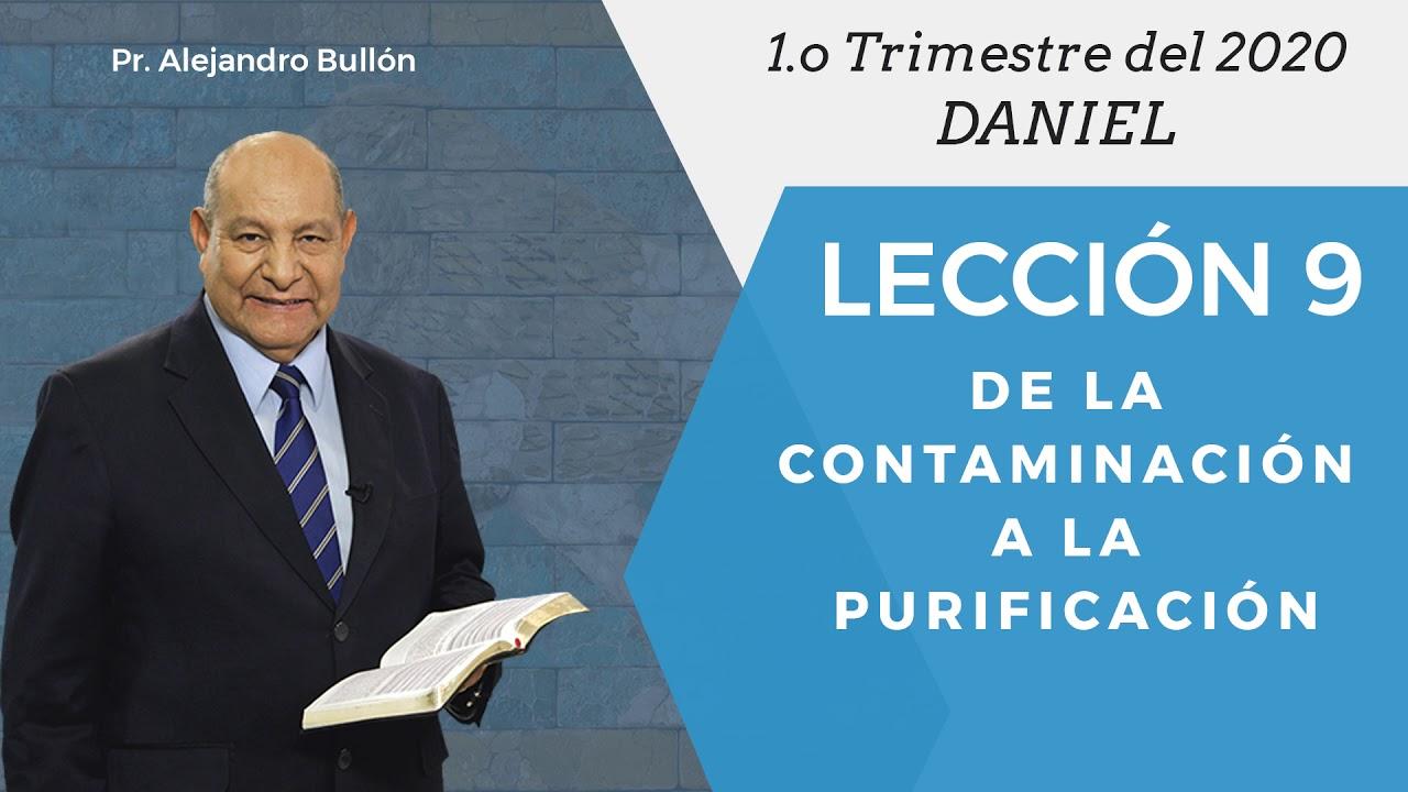 Repaso general leccion 9 - De la contaminacion a la purificacion | Pr Alejandro Bullon