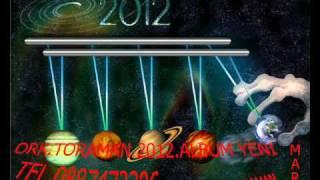 Ork.toraman 2012 gelinimi aldim temelden