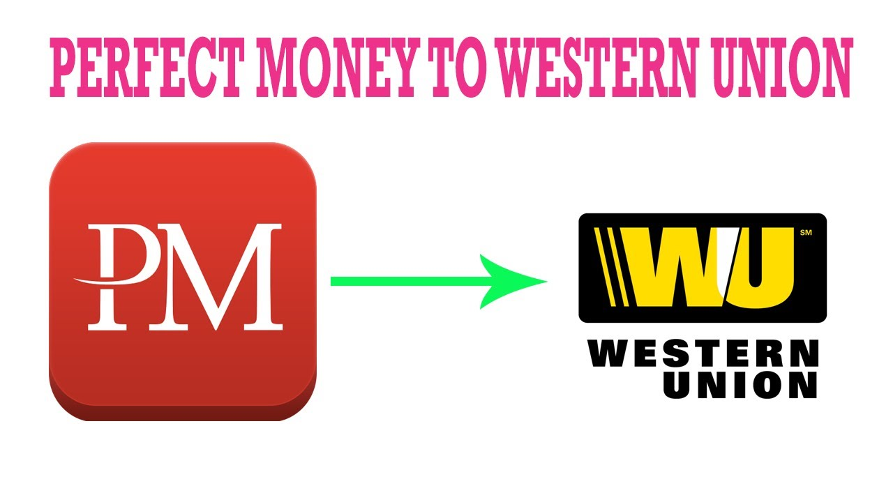How to Exchange Perfect Money to Western Union Fast   YouTube