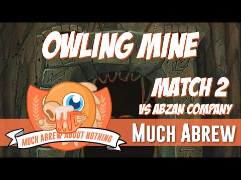 Much Abrew About Nothing: Owling Mine Vs Abzan Company (Match 2)