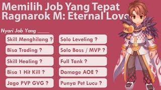 Wajib Nonton !! Memilih Job Yang Tepat di Ragnarok Mobile Eternal Love