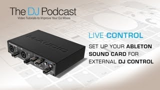 Soundcard Setup In Ableton Live - Using An External Mixer - With The DJ Podcast