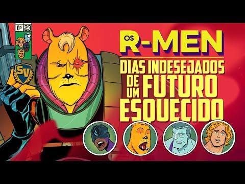 R-MEN DIAS INDESEJADOS DE UM FUTURO ESQUECIDO