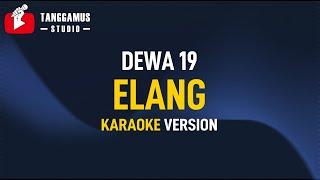 Dewa 19 - Elang (Karaoke)