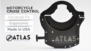 ATLAS Throttle Lock - Universal Motorcycle Cruise Control