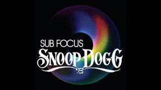 "Sub Focus ft. Snoop Dogg ""I Wanna Rock It"""