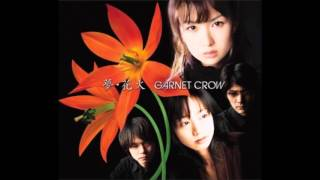 GARNET CROW - 籁・来・也 ~mother earth~