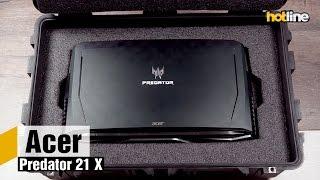 Acer Predator 21 X — играем на все деньги