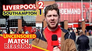 Liverpool 2-1 Southampton: Sturridge Snatches Hard Fought Win | Uncensored Match Reaction Show