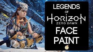 Legends of Horizon Zero Dawn: Face Paint