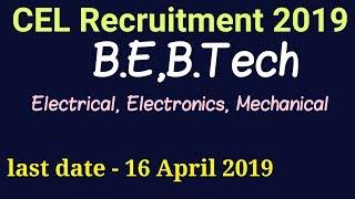 CEL Recruitment 2019   Mechanical, Electrical, Electronics  learn Techz