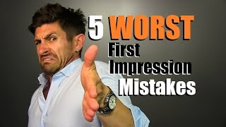 5 WORST First Impression MISTAKES Men Make & How To Fix Them
