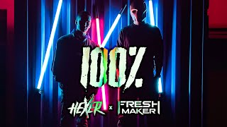 HeXer & Freshmaker - 100% (Official Video)