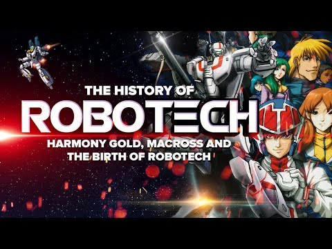 The History of Robotech Vol. 1: Harmony Gold & The Birth of Robotech