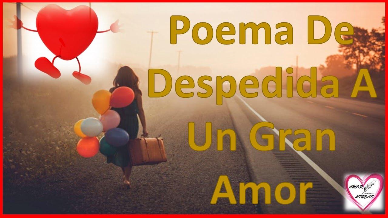 Poemas De Despedida A Un Gran Amor Adios Gran Amor Amor Entre