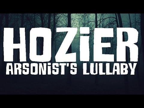 Hozier - Arsonist's Lullaby (Español)