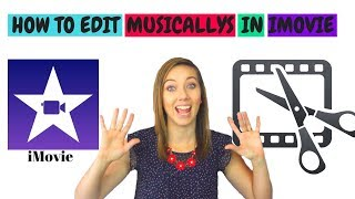 How To Edit Musical.ly in iMovie