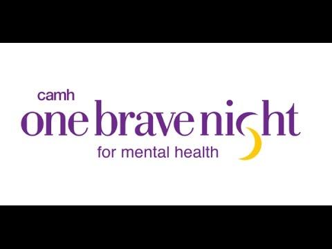 CAMH #OneBraveNight For Mental Health