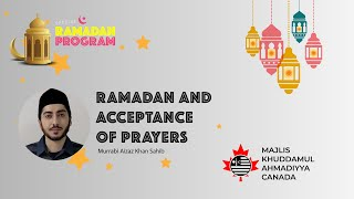 MKAC Ramadan Q/A Series 2021 | Ramadan and Acceptance of Prayers