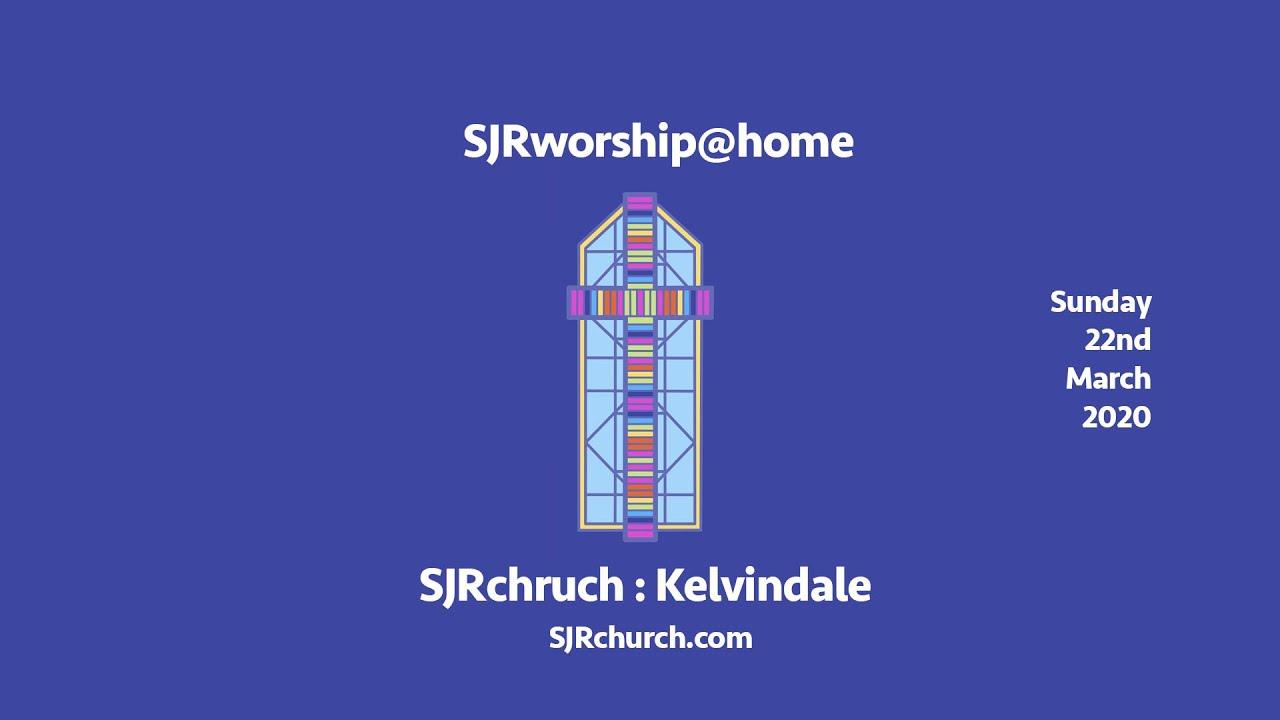 SJRworship@home 22.3.20