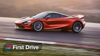 McLaren 720S 2017 first drive review