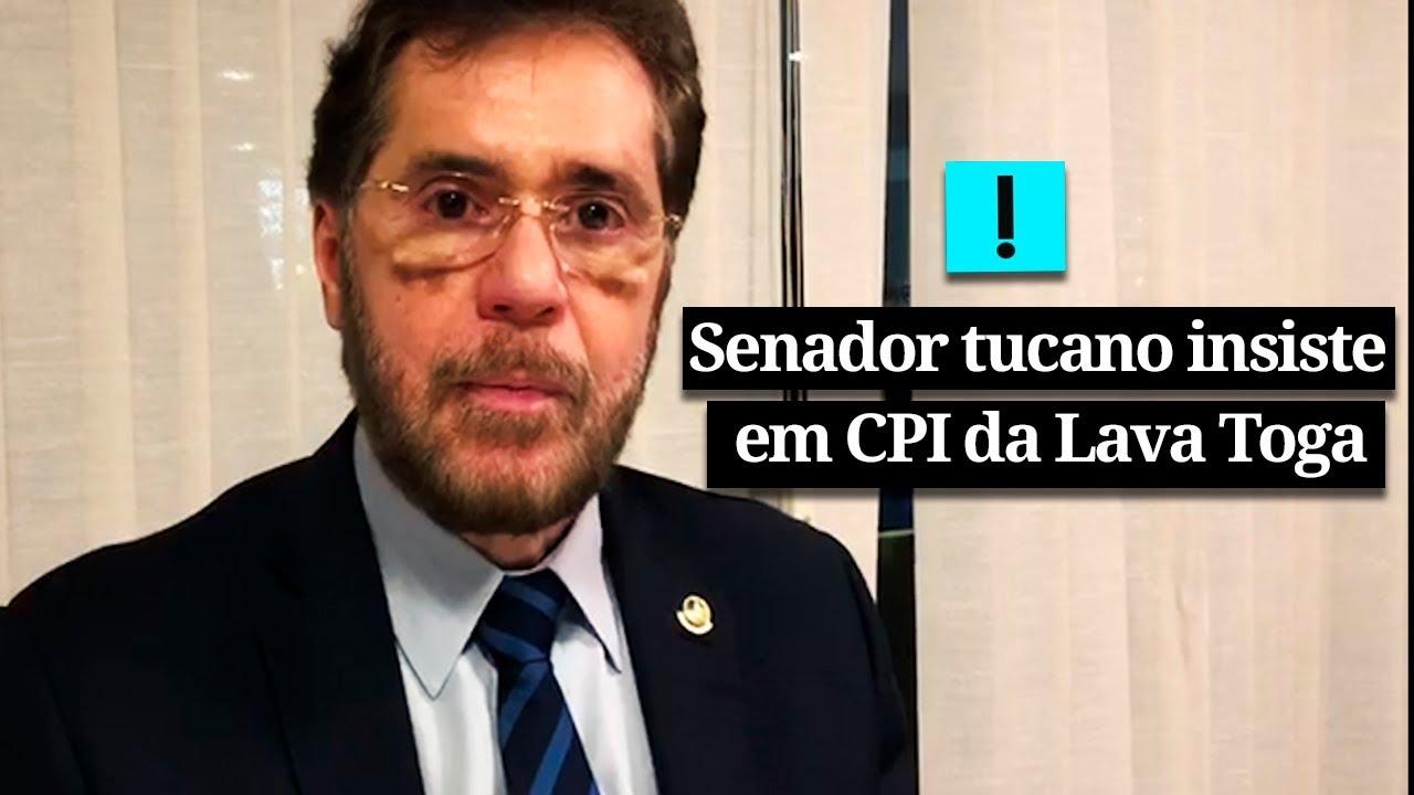 Senador tucano insiste em CPI da Lava Toga