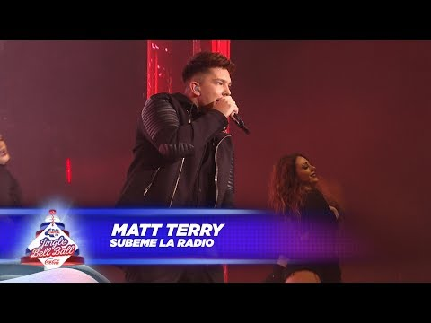 Matt Terry - 'Subeme La Radio' (Live At Capital's Jingle Bell Ball 2017)