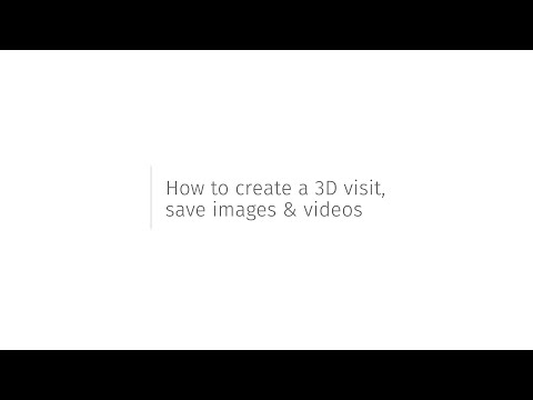 How to Create a 3D Visit, Save Images and Videos - Tutorial
