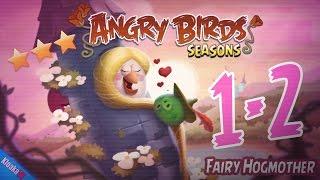 Angry Birds Seasons 1-2 Fairy Hogmother Walkthrough (3 Stars)