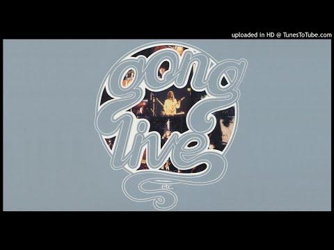 Gong - Isle Of Everywhere - Live etc. 1975 [HQ Audio]