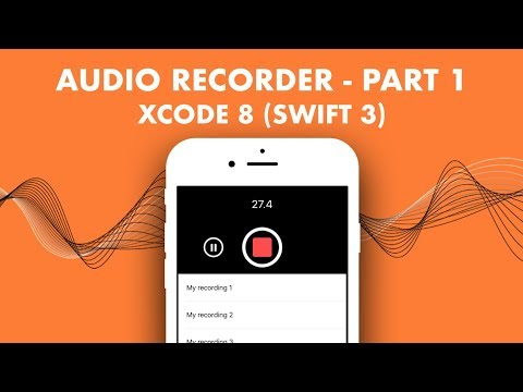 How To Create An Audio Recorder In Xcode 8 (Swift 3) - Part 1
