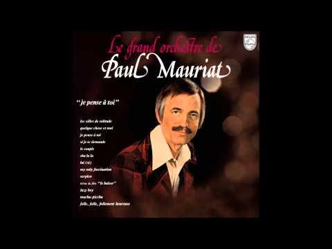 Paul Mauriat - Je pense à toi (France 1974) [Full Album]