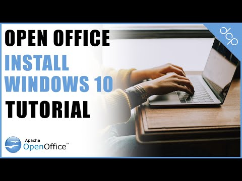 How To Install Open Office On Windows 10 Tutorial