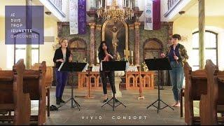 VIVID Consort|Mathieu Gascongne - Je suis trop jeunette