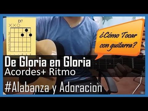 De gloria en gloria Tutorial con guitarra acustica