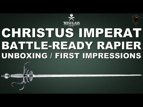 Windlass Steelcrafts: The Christus Imperat Rapier - Museum Replica Sword Unboxing