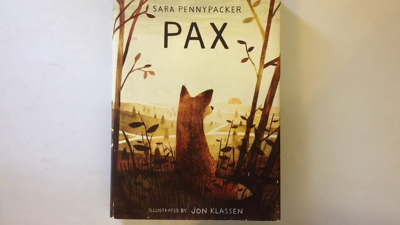 PAX BY SARA PENNYPACKER BOOK REVIEW - YouTube