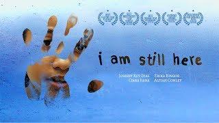 I Am Still Here - Official Trailer