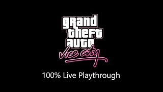 Grand Theft Auto Vice City - 100% Live Playthrough - Part 10
